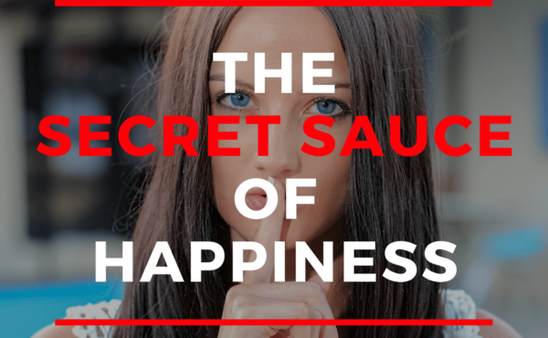 The Secret Sauce of Happiness, blog post at Yissel.com